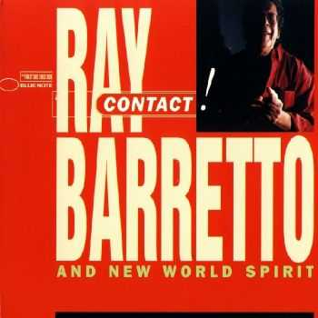 Ray Barretto and New World Spirit - Contact! (1997)