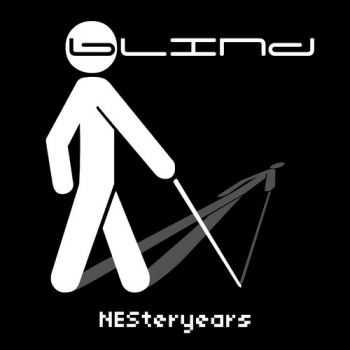 bLiNd - NESteryears (2013)