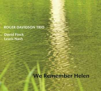 Roger Davidson Trio - We Remember Helen (2012) FLAC