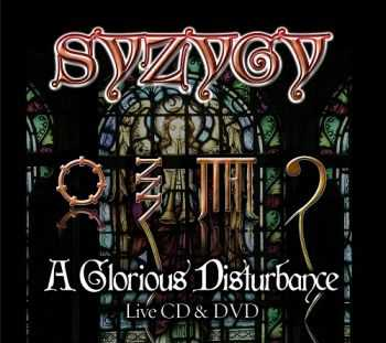 Syzygy - A Glorious Disturbance (2013)