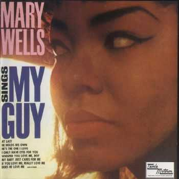 Mary Wells - Mary Wells Sings My Guy (1964) FLAC