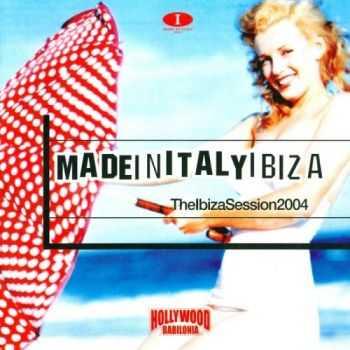 VA - Azuli Presents Made In Italy Ibiza: Ibiza Session 2004 Hollywood Babilonia (2011)