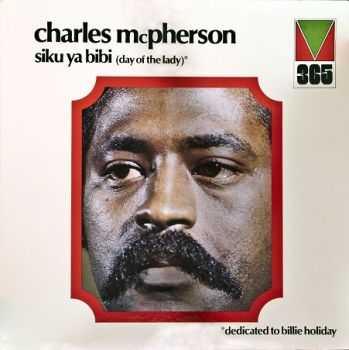 Charles McPherson - Siku Ya Bibi (1972)