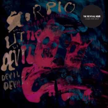 The Revival Hour - Scorpio Little Devil (2013)