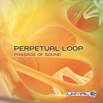 Perpetual Loop - Passage Of Sound (2013)