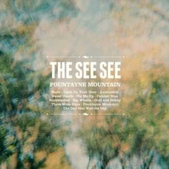 The See See - Fountayne Mountain (2012)