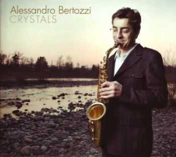 Alessandro Bertozzi - Crystals (2012)