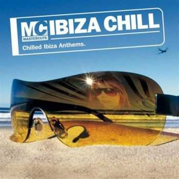 VA -  Mastercuts Ibiza Chill (Deluxe Version) (2013)