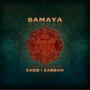 VA - Samaya: A Benefit Album for Cheb I Sabbah (2012)