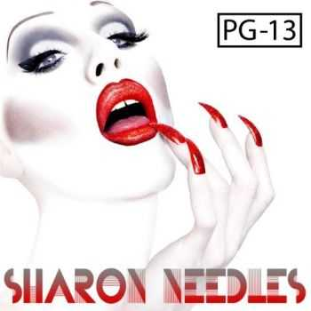 Sharon Needles - PG-13 (2013)