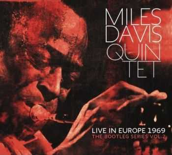 Miles Davis - Live in Europe 1969: The Bootleg Series Vol.2 (2013)