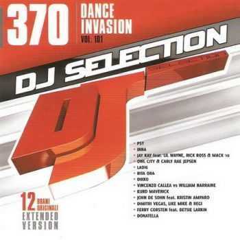 DJ Selection 370: Dance Invasion Vol.101 (2013)