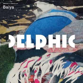 Delphic - Baiya EP (2013)