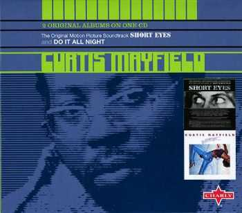 Curtis Mayfield - Short Eyes `77 / Do It All Night `7