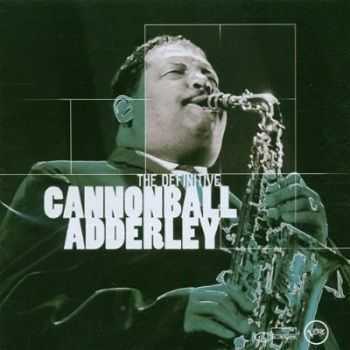 Cannonball Adderley - The Definitive (2002)