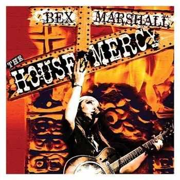 Bex Marshall - The House Of Mercy (2012)