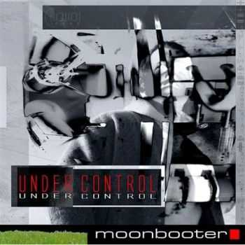 Moonbooter - Under Control (2007)
