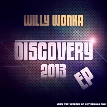 Willy Wonka  - Discovery (EP) (2013)