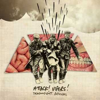Attack! Vipers! - Deadweight Revival (2012)
