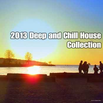 VA - 2013 Deep & Chill House Collection (2013)