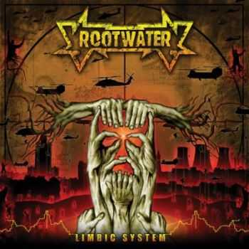 Rootwater - Limbic System (2007)