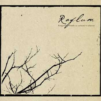 Raflum - Forgotten Woods In Autumn's Silence (2011)