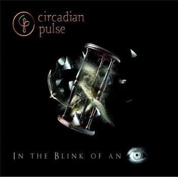 Circadian Pulse - In The Blink Of An Eye (EP) (2012)
