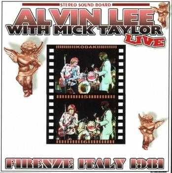 Alvin Lee & Mick Taylor - Firenze Italy (1981)
