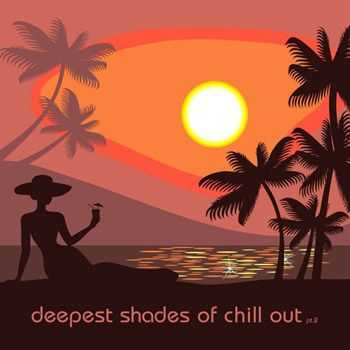 VA - Deepest Shades Of Chill Out 2 (2013)