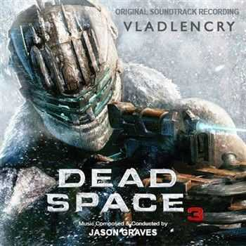 Jason Graves & James Hannigan - Dead Space 3 OST (2013)