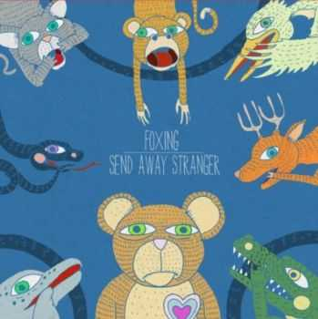 Send Away Stranger - 2 Tracks from Split with Foxing (2013)