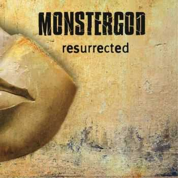Monstergod - Resurrected (2012)