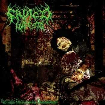 Sadico Infesto - Grotesque Fascination For Dismemberment (2013)
