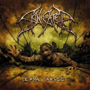 Skineater - Dermal Harvest (2013)