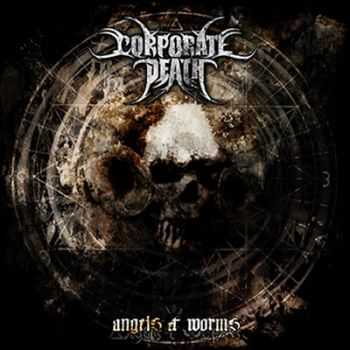 Corporate Death - Angels & Worms (2013)