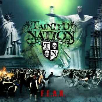Tainted Nation - F.E.A.R. (2013)