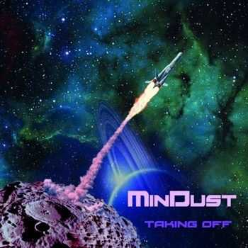Mindust - Taking Off (2013)