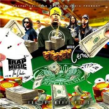 Trap Music: The Dealer Edition Hosted By Casino FBG The Movie 2 (2013)