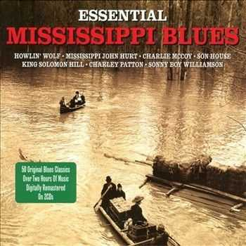Essential Mississippi Blues (2012)