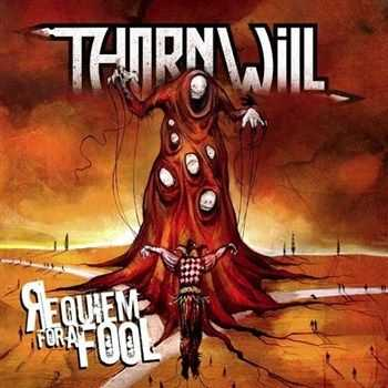 Thornwill - Requiem For A Fool (2013)