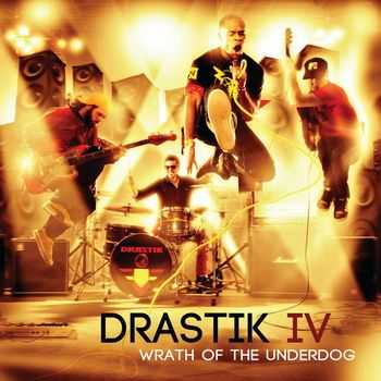 Drastik IV - Wrath of the Underdog [Ep] (2013)