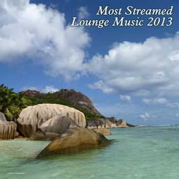 VA - Most Streamed Lounge Music 2013