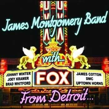 James Montgomery Band - From Detroit to the Delta (2013)