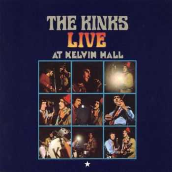 The Kinks - Live At Kelvin Hall (1967)
