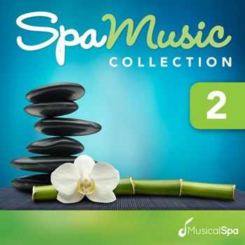 Musical Spa - Spa Music Collection 2 - Relaxing Music for Spa, Massage, Relaxation, New Age and Healing (2012)