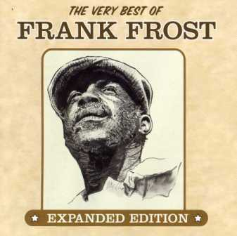 Frank Frost - The Very Best Of Frank Frost 2012