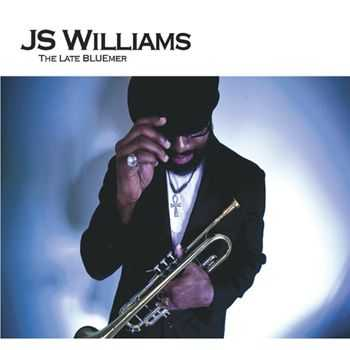 J.S. Williams - The Late Bluemer (2013)