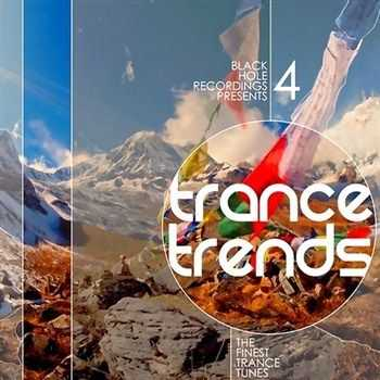 Trance Trends 4: The Finest Trance Tunes (2013)