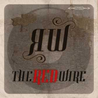 The Red Wire - The Red Wire 2011