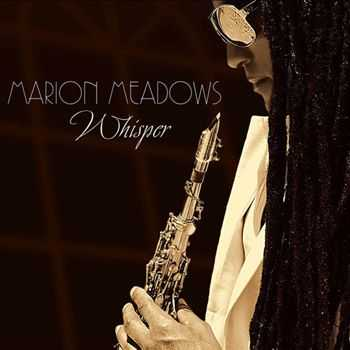 Marion Meadows - Whisper (2013)
